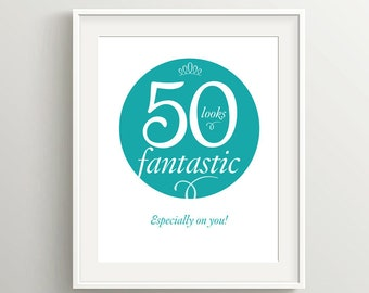 50th Birthday Card: 50 is fantastic, especially on you! Digital files to make cards, poster, napkins or other party item for 50th birthday