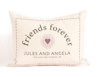 Personalized Gift For Friend, Friends Forever, Gift For Student,  College Gift,  Customized Pillow, Throw Pillow, Dorm Decor, BFF Gift