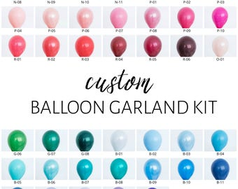 Custom Balloon Garland Kit - You Pick the Colors!