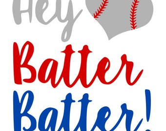 Hey Batter Batter! - svg file