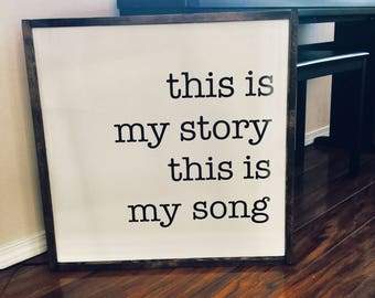 This is my story sign, song sign, farmhouse sign, piano, farmhouse decor, instrument