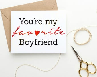 You're my favorite Boyfriend Greeting Card