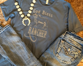 God Bless the Rancher