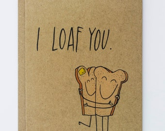 I Loaf You Punny Bread Illustrated Card, Greeting Card