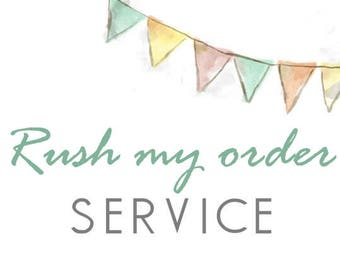 Rush my order! (Please READ the item's details)