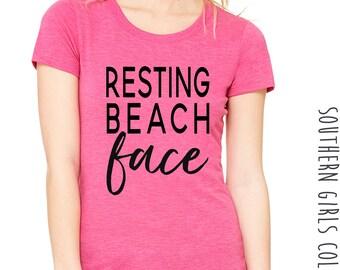 Resting Beach Face Short Sleeve Shirt - Girls Trip Tee - Bridesmaid Gift  - Bachelorette Shirt - Summer Vacation Shirt - Slay Vacation
