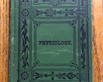 Elements of Physiology and Hygiene 1872 by R. T. Brown, M. D.