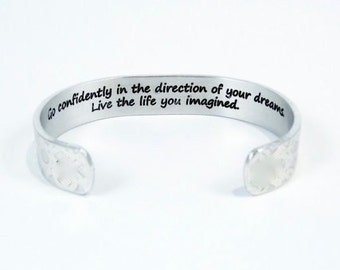 "Graduation / Encouragement Gift  - ""Go confidently in the direction of your dreams!  Live the life you imagined. - 1/2"" message cuff"
