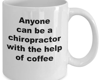 Anyone can be a chiropractor with the help of coffee mug