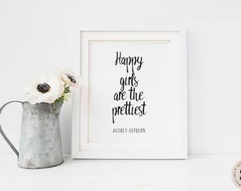 Happy Girls Are The Prettiest Print — Printable Wall Art Digital Girls Room Black And White Print Audrey Hepburn Quote INSTANT DOWNLOAD