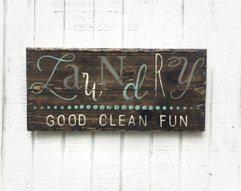 Laundry, good clean fun,wedding gift,Wedding Gift,Ready to ship in 1-2 weeks,rustic laundry sign,anniversary gift, laundry wood sign, laundr