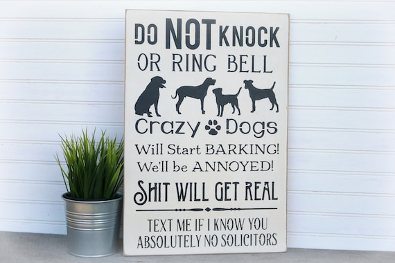Crazy Dog Sign Crazy Dogs Do Not Knock Dog Signs For Home