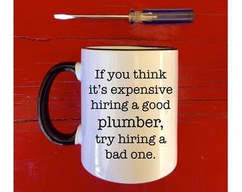 good plumber gift for plumber plumber mug gifts for plumbers plumber gift mugs with sayings, gift for him, female plumber, custom mug