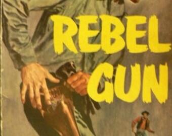 vintage paperback ... REBEL GUN by Arthur Steuer ...