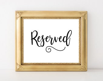 Reserved Wedding Sign, Reception Signage, Reserved Seat Sign, Black & White Calligraphy Sign, 5x7, 8x10, INSTANT PRINTABLE