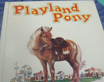Playland Pony Children's Book / 1950