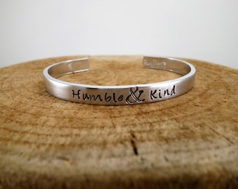 "Humble & Kind - Hand-Stamped Bangle; 1/4"" Aluminum"
