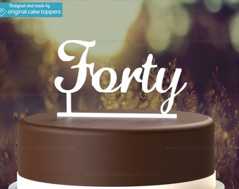 "40th Birthday Cake Topper - ""Forty"" - WHITE - OriginalCakeToppers"
