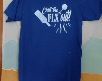 Chill the FLX out! Bulk Custom t-shirts