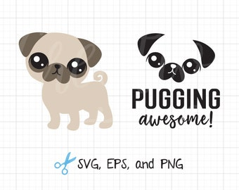 Pug SVG EPS Files for Cricut or Silhouette Cute Pug svg Funny Pug Puppy Dog svg Cut File Vector eps Clipart Clip Art
