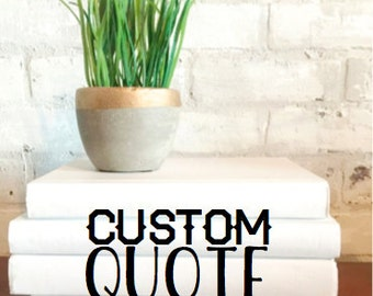 CUSTOM QUOTE BOOKSET, Personalized Decorative 5-Book Set, Books with Quote, Book Gift, Decorative Books, Book Lover, Personalized Home Decor