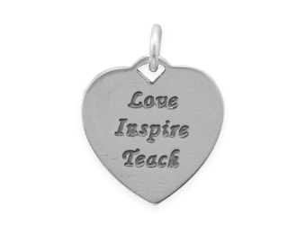 Engraved Love, Inspire, Teach Sterling Silver Charm