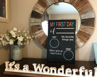 My first day of school chalkboard sign, chalkboard wood sign, reusable chalkboard sign, back to school sign