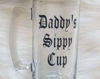 Daddy's Sippy Cup Beer Mug, Father's Day Beer Mug, Dad Beer Mug, Father's Day Gift, Dad Gift