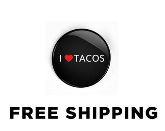 I love Tacos Hashtag Pinback Button - I Heart Tacos Pin badge - Gift for Taco Lovers