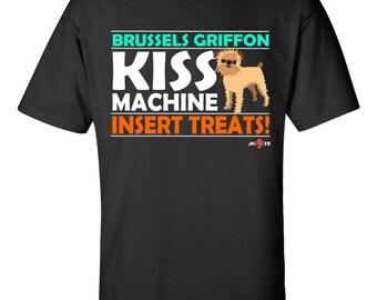 Funny Brussels Griffon   Funny Brussels Griffon T-shirt   Brussels Griffon - Kiss Machine