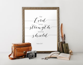 Printable scripture art, Religious wall art, Bible verse print, Christian art, Psalm 28:7, The Lord is my strength, Typography print BD-898