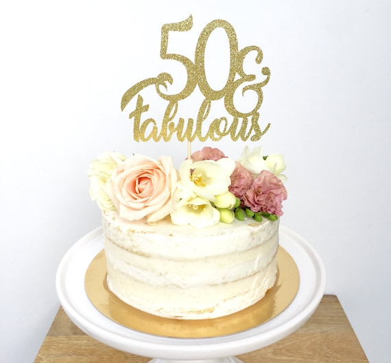 50 and Fabulous Glitter Cake Topper Fifty Birthday Cake Topper