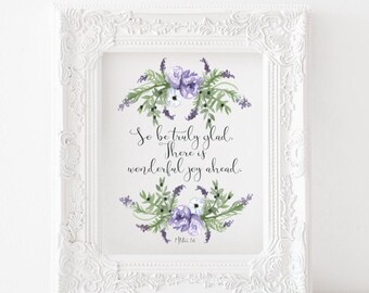 So be truly glad, there is wonderful joy ahead Printable, 1 Peter 1 printable, 1 Peter 1 print, So be truly glad print, bible verse print