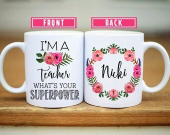 Teacher Gifts, Teacher Mug, Teacher Superpower, Gifts for Teachers, Gift Idea for teacher, teacher appreciation, coffee mug, school, Mug