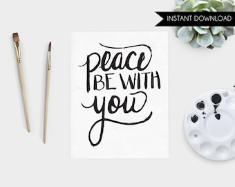 Catholic Printable Art Print Peace Be With You Hand Lettered Catholic Prayer Instant Download Art Print Quote Digital Art Print