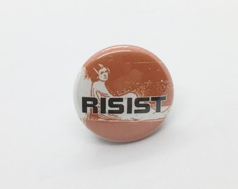 "Resist - 1"" Pin, Zipper Pull or Keychain"
