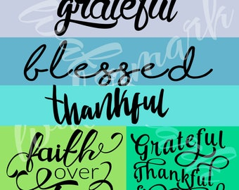 Collection of Blessed and Thankful Images for Silhouette and Cricut cutters & Heat Transfer Vinyl