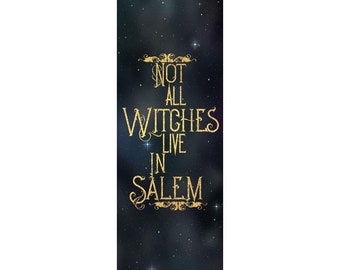 Salem | Not all witches live in Salem | Bookmark!