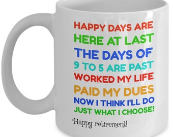 Finally Retired - Happy Retirement Funny Sarcastic Poem Quote - Gift Coffee or Tea Mug