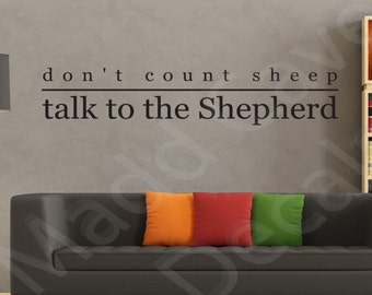 Don't Count Sheep Talk To The Shepherd Christian Vinyl Wall Decal Quote Scripture
