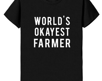 Farmer T-Shirt, World's Okayest Farmer T Shirt - 101