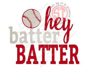 Hey Batter Batter Editable vector Cut File .eps .ai .svg and .pdf formats included INSTANT download
