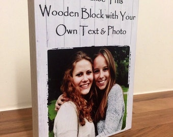 "Personalised Photo Block 7x5"" with Friendship Quote Friend Birthday Baby Christening Wedding gift on wood"
