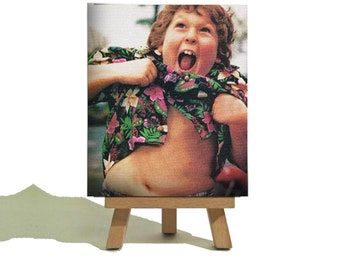 Chunk - Truffle Shuffle - The Goonies - Classic Miniature Canvas and Easel Set - The Perfect Secret Santa Gift !