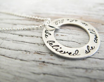 READY TO SHIP - She Believed She Could So She Did, Inspirational Jewelry, Graduation Gift, Necklace, Handstamped Jewelry
