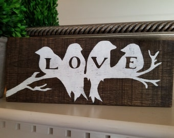 Love Sign - Rustic Wood Sign - Love Birds sign - Nursery Sign - Anniversary Gift