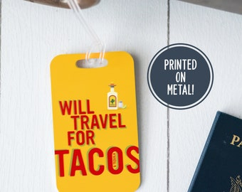 Tacos - Cinco de Mayo - Luggage Tag - Tacos and Tequila - Taco Tuesday