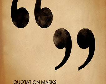 Quote Marks, Writing, Punctuation and Grammar Motivational Art Print. For School, Library, Office or Home