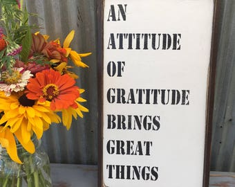 An attitude of gratitude brings great things sign, custom signs, 24x12