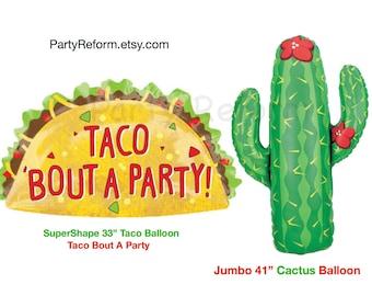 """Taco Balloon Taco Bout A Party Balloon Large 33"""" Mylar Taco Balloon Large 41"""" Cactus Balloon Fiesta Party Taco Time Cinco de Mayo"""